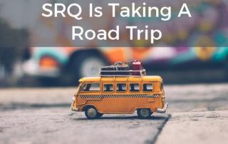 SRQ Taking Road Trip