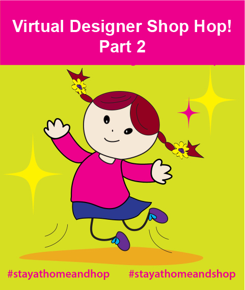 Virtual Designer Shop Hop Part 2